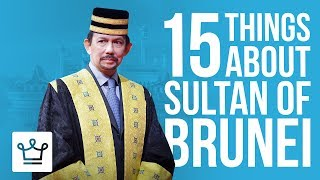 Video 15 Things You Didn't Know About Sultan Of Brunei (Hassanal Bolkiah) MP3, 3GP, MP4, WEBM, AVI, FLV Maret 2019