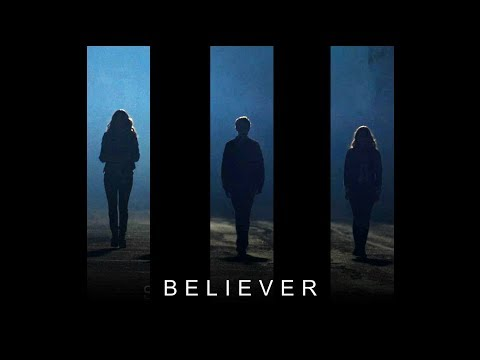 BELIEVER [Daisy+Fitz+Simmons]