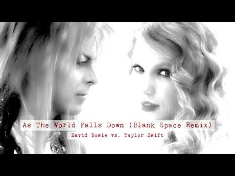 David Bowie - As The World Falls Down (Blank Space Remix)