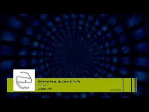 Ehtiram ft. Nadero & Hafiz - Dunya (Original mix)