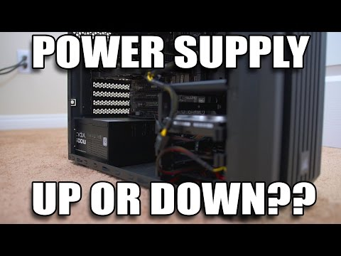 Should you mount your Power Supply up or down?