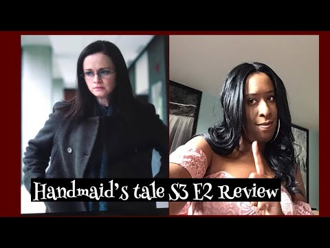 The handmaid's tale Season 3 Episode 2 Mary and Martha review