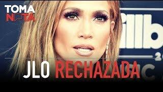 JLo Rechazada