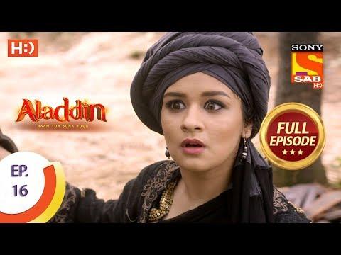 Aladdin  - Ep 16 - Full Episode - 11th September, 2018