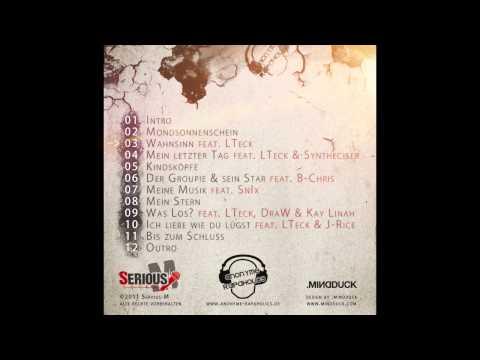 Serious-M - Wahnsinn (feat. LTeck) [Mondsonnenschein EP]