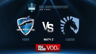 Liquid vs Vega, game 2
