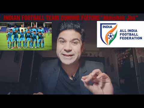 INDIAN FOOTBALL TEAM UPCOMING  …