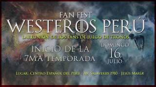 """Fanfest Westeros Perú - 2017 (Inicio de temporada 7)Este domingo 16 de julio, volveremos a reunirnos y a disfrutar juntos de un día memorable con lo mejor del universo de Juego de Tronos. Ve separando en tu agenda este día pues tendremos muchas actividades. ¡Pasa la voz!Lugar: Centro Español del PerúAv. Salaverry 1910 - Jesus María-----------------------------------------------------------------------------------------------+ Charla sobre libros y la serie+ Charla sobre el diseño de producción+ Juegos y torneos+ Exhibiciones de armas, criaturas y replicas+ Sorteos y premios+ Concurso de cosplay+ Presentación musical sorpresa+ Descuentos en libros+ Mercado del Lecho de Pulgas+ Foto digital profesional en el Trono de Hierro.+ Simulador de vuelo sobre dragón móvil con visor de + Proyección del episodio estreno en pantalla gigante en el jardín ----------------------------------------------------------------------+ Info, entradas y demás, aquí: https://www.facebook.com/events/1178011178992543/****************************************************Suscríbete y mantente al tanto de todas las noticias y de contenidos divertidos sobre Juego de Tronos. Suscríbete también  a nuestras redes:http://facebook.com/JuegodeTronosClubhttp://twitter.com/JuegoTronosClubhttp://instagram.com/JuegoTronosCluby visita nuestra web: http://juegodetronos.clubCopyright Disclaimer Under Section 107 of the Copyright Act 1976, allowance is made for """"fair use"""" for purposes such as criticism, comment, news reporting, teaching, scholarship, and research. Fair use is a use permitted by copyright statute that might otherwise be infringing. Non-profit, educational or personal use tips the balance in favor of fair use."""