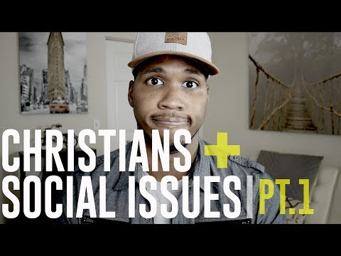 Christians and Social Issues | Social Justice and Christian Culture