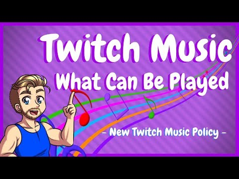 New Twitch Copyright Music Policy - What Can You Stream On Twitch!