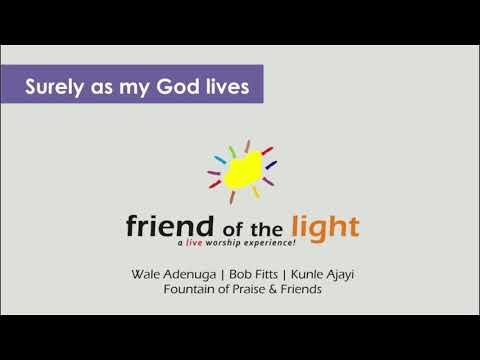 Surely as my God lives by Wale Adenuga