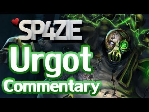 ♥ LoL Commentary - Urgot