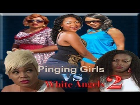 Pinging Girls Vs White Angels 2   -    Nigeria Nollywood Movie 2014