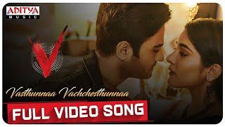 Vasthunnaa Vachchesthunnaa Full Video Song | V Songs | Nani, Sudheer Babu | Amit Trivedi