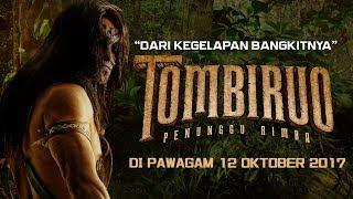 Nonton Tombiruo   Bangkitnya Penunggu Rimba Final Video  Hd   Di Pawagam 12 Oktober 2017  Film Subtitle Indonesia Streaming Movie Download
