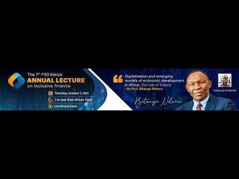 VIDEO – 2021 FSD Kenya annual lecture on inclusive finance
