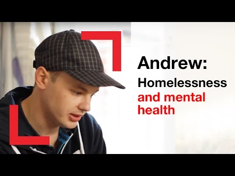 Andrew: Homelessness and mental health | people | Shelter