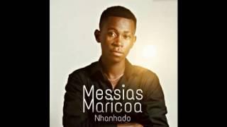 Nhanhado - Messias Maricoa