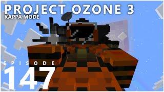 Project Ozone 3 Kappa Mode - CHAOS CATALYST [E147] (Modded Minecraft Sky Block)