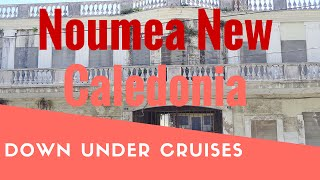 Noumea New Caledonia  city images : A Day In Noumea New Caledonia. Not What We Expected