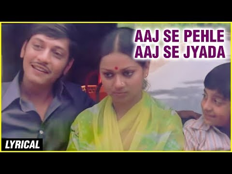 Aaj Se Pehle Aaj Se Jyada Lyrical |  K. J. Yesudas Songs | Chitchor | Old Hindi Songs