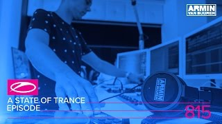 Armin van Buuren - Live @ A State Of Trance Episode 815 (#ASOT815) 2017