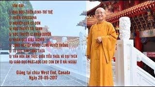 Vấn đáp: Đạo đức- Thiền định- Trí Tuệ, Thiền Vipassana - TT. Thích Nhật Từ