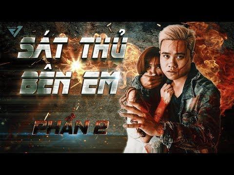 Sát Thủ Bên Em | (Phim Ngắn 2019) - Phần 2 | Vĩnh Vớ Vẩn - Thời lượng: 13 phút.