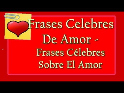 Frases Célebres De Amor Letra Musica Romantica