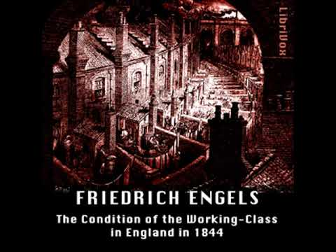 Condition of the Working-Class in England in 1844 by Friedrich ENGELS Part 2/2 | Full Audio Book