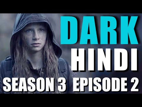 DARK Season 3 Episode 2 Explained in Hindi