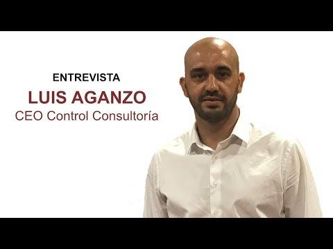 Entrevista Luis Aganzo, CEO Control Consultoría[;;;][;;;]