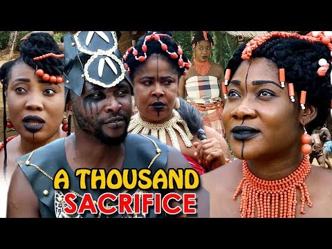 "New Movie Alert ""A THOUSAND SACRIFICE"" Season 3&4 - (Mercy Johnson) 2019 Latest Nollywood Epic Movie"