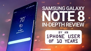 Video Samsung Galaxy Note 8 In-Depth Review by an iPhone User of 10 Years [4K] MP3, 3GP, MP4, WEBM, AVI, FLV November 2017