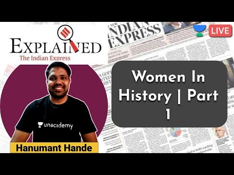 Explained | Women In History | Part 1 | MPSC 2020 | Hanumant Hande