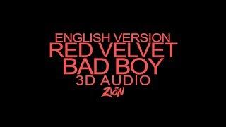 Red Velvet(레드벨벳) - Bad Boy [English Version] (3D Audio Version)
