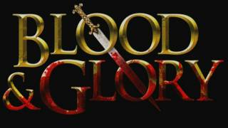 Blood & Glory videosu
