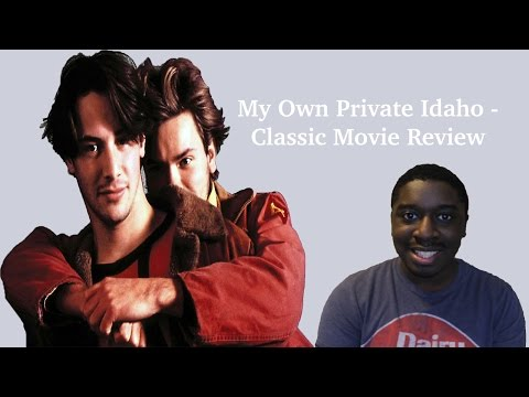 My Own Private Idaho - Classic Movie Review