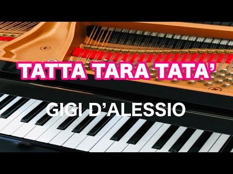 , title : 'TATTA TARA TATA`/Gigi d`alessio arrangimento da pianoforte'
