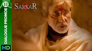 Sarkar 3 | Dialogue Promo 5 | Amitabh Bachchan, Jackie, Amit Sadh, Yami Gautam & Manoj