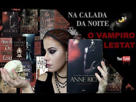 NA CALADA DA NOITE EP. 02 - O Vampiro Lestat - O Vampiro Rockstar??
