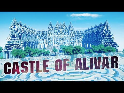 Minecraft – Castle of Alivar – Epic Minecraft Build Cinematics – Map w/ Download – 2015