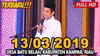 Video Ceramah Ustadz Abdul Somad Terbaru UAS - Batu Belah, Kampar MP3, 3GP, MP4, WEBM, AVI, FLV Juni 2019