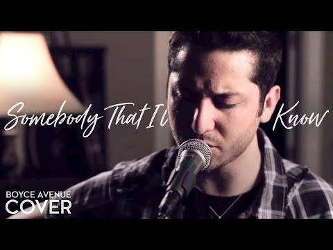 "Gotye  ""Somebody That I Used to Know"" Cover by Boyce Avenue"