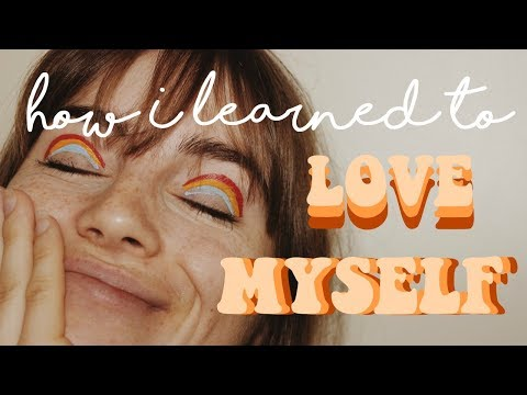 ♡ My Journey With Self Love ♡