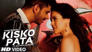 Kisko Pata Video Song | Yash Wadali | Ft. Waluscha De Sousa | Latest Hindi Song 2017 | T-Series