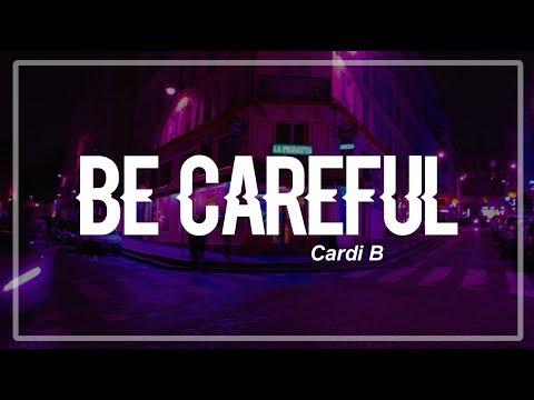 Video Be Careful - Cardi B (Clean Lyrics) download in MP3, 3GP, MP4, WEBM, AVI, FLV January 2017