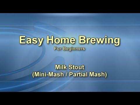 Easy Home Brewing – Milk Stout (Mini Mash)