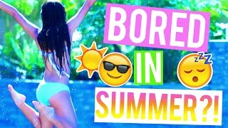 What To Do When You're Bored In Summer! ☼ DIY's, Food, and Activites! - YouTube