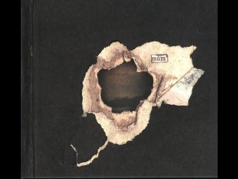Múm - Summer Make Good (FULL ALBUM) (2004)